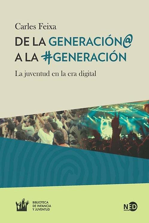 De la generación @ a la generación #