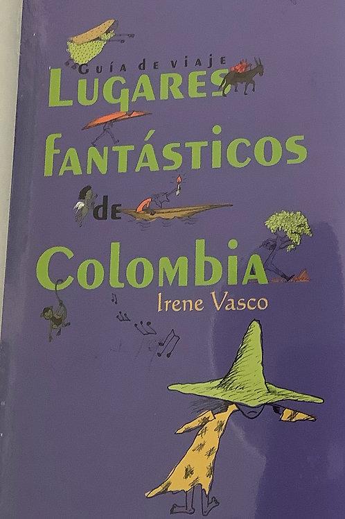 Lugares fantásticos de Colombia