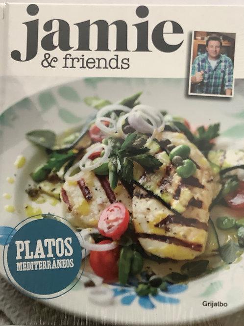 Jamie & friends - Platos mediterráneos