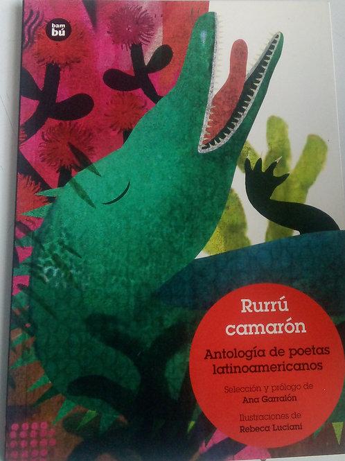 Rurrú camarón - Antología de poetas latinoamericanos