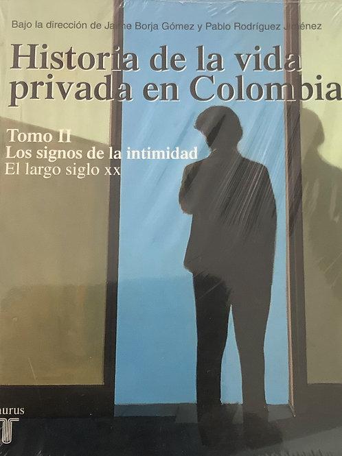 Historia de la vida privada en Colombia -Tomo II