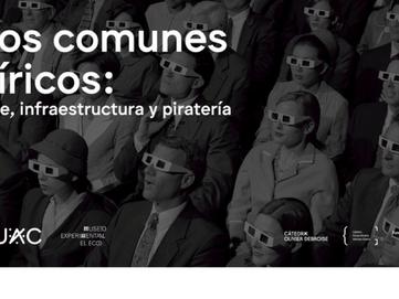 Los comunes víricos: arte, infraestructura y piratería