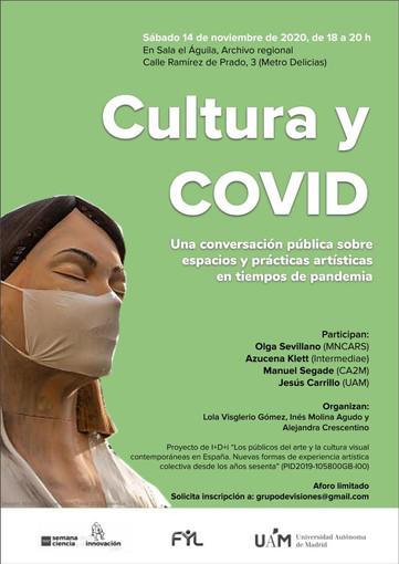 Cultura y COVID: conversación pública sobre espacios y prácticas artísticas en tiempos de pandemia