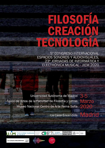 Filosofía, creación, tecnología. V Congreso Internacional Espacios Sonoros y Audiovisuales