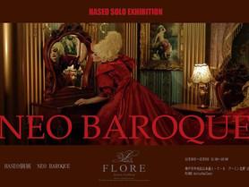 HASEO個展「NEO BAROQUE」