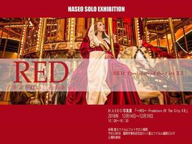 HASEO写真展 「~RED~ Predators Of The City XⅢ」