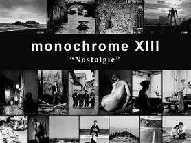 monochrome XIII  「Nostalgie」