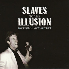 Slaves To The Illusion (album)