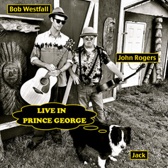 Live & Lo-Fi with John Rogers in Prince George