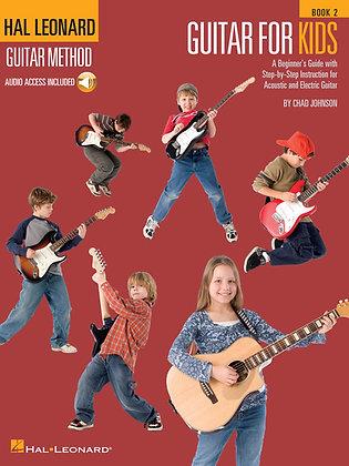 Guitar for Kids – Book 2 Hal Leonard Guitar Method
