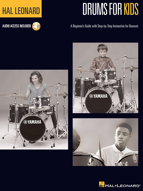 A Beginner's Guide with Step-by-Step Instruction for Drumset
