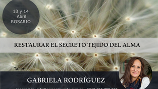 PRÓXIMAMENTE NUEVO TALLER EN ARGENTINA: Restaurar los Secretos Tejidos del Alma