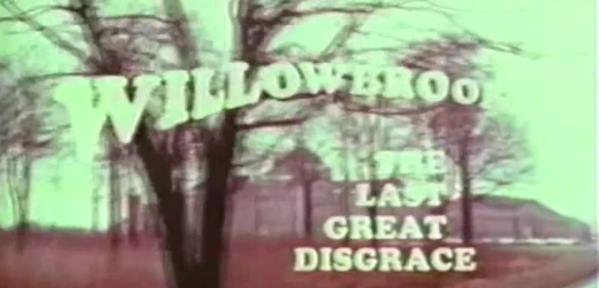 Willowbrook: The Last Great Disgrace