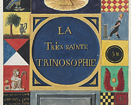 La Très Sainte Trinosophie (The Great Trinisophia)