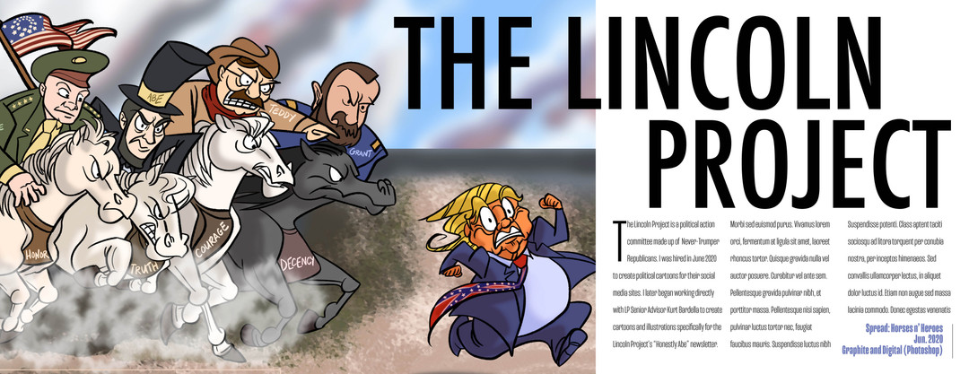 Capitalize on the Chaos: Lincoln Project Spread #1