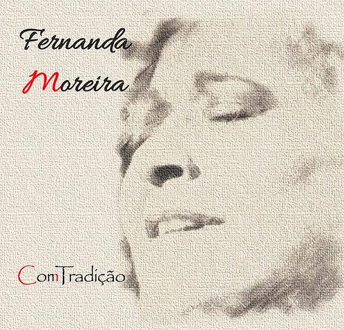 Fernanda Moreira - Co(m)Tradição