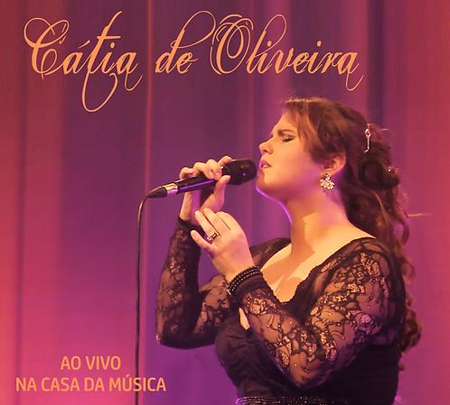 Cátia de Oliveira ao vivo na Casa da Música