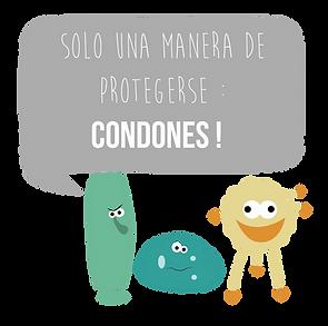 Solo una manera de protegerse : condones!