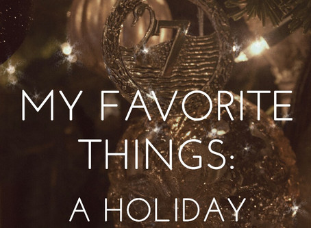 MY FAVORITE THINGS: A Holiday Gift Guide for Deathlings & Darklings