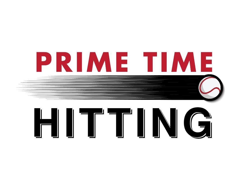 Prime Time Hitting HS 5:00 - 7:30 pm