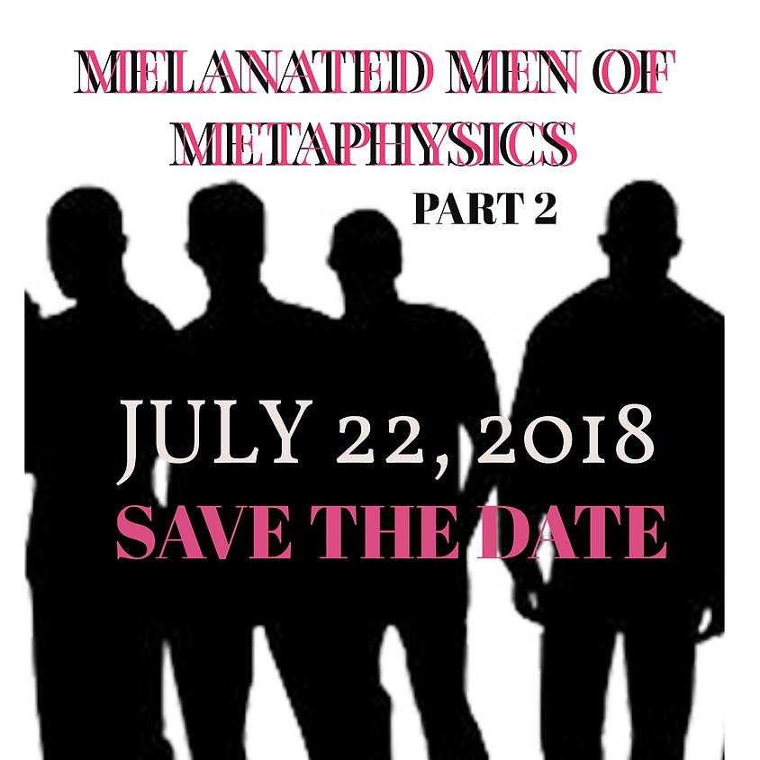 Melanated Men of Metaphysics- Part 2