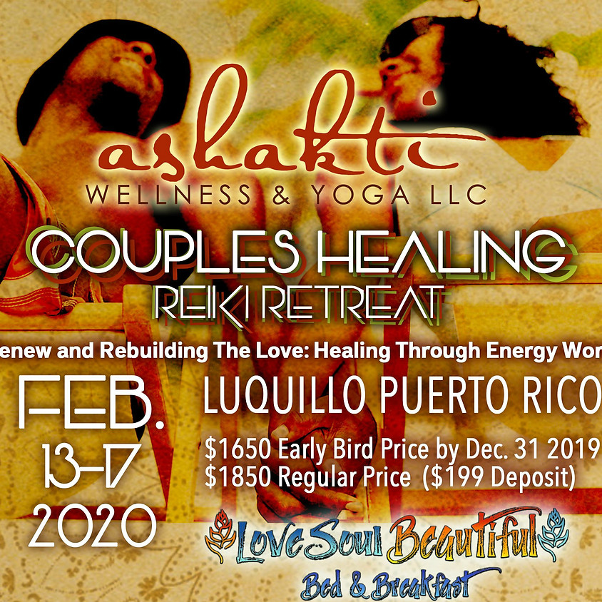 Renew and Rebuilding The Love: A Couples Healing Retreat Through Energy Work