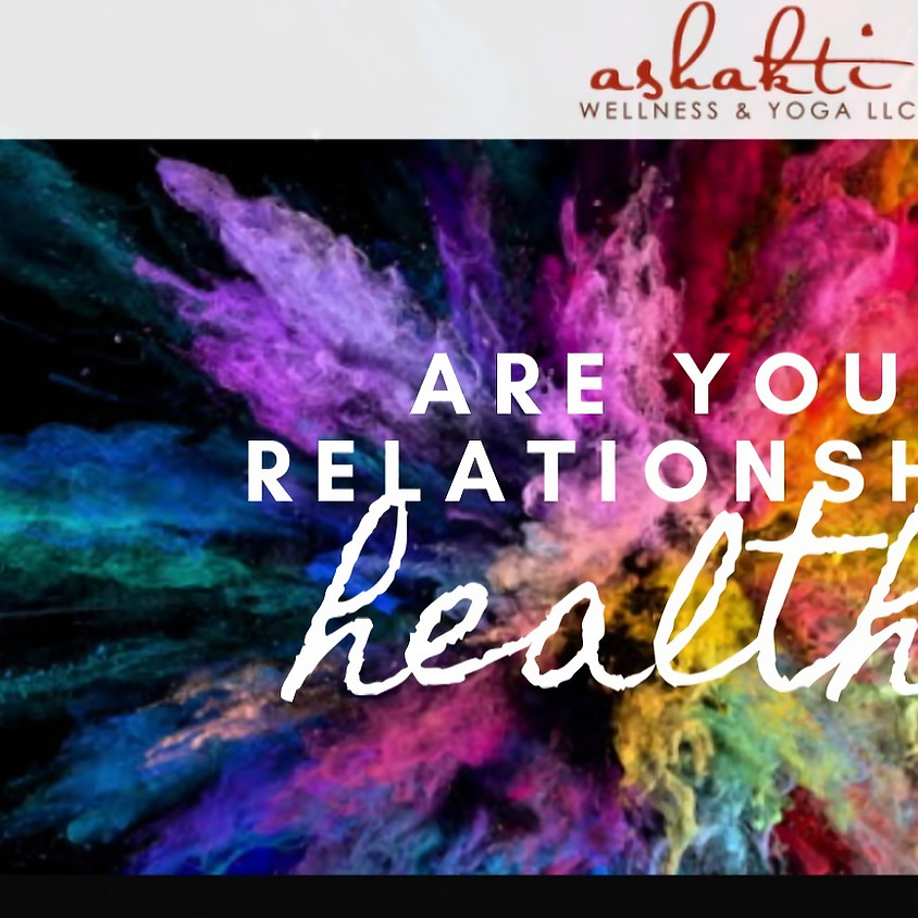 [Webinar Series] Are your relationships healthy?