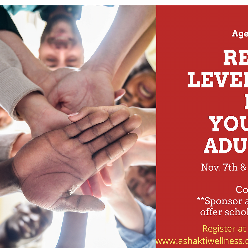 Reiki For Young Adults ( Ages 16-20) Level 1/2