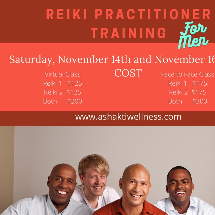 Reiki 1 & 2  Practitioner Training -FOR MEN
