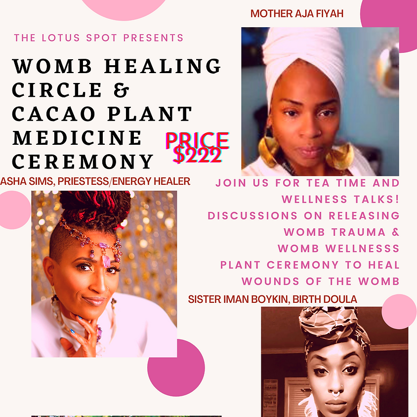Womb Healing Circle & Cacao Plant Medicine Ceremony
