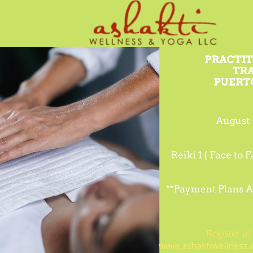 Reiki 1  Practitioner Training -Puerto Rico