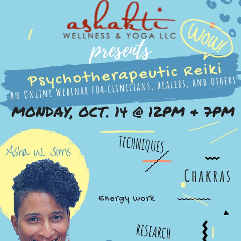 Monday, Oct. 14th @ 7pm Psychotherapeutic Reiki (Online Webinar)