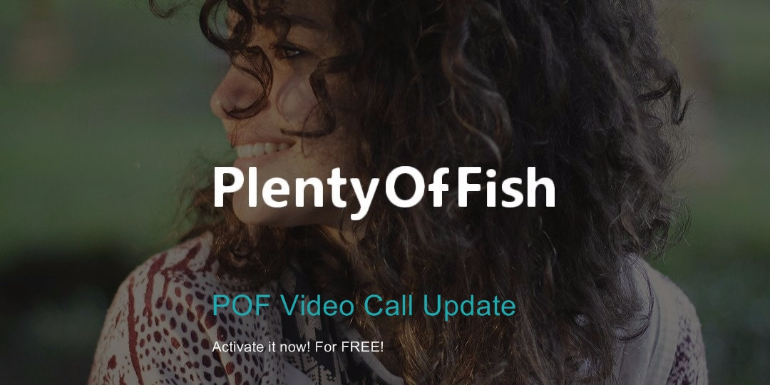 plenty of fish video call activation