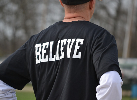 Believe no matter what!