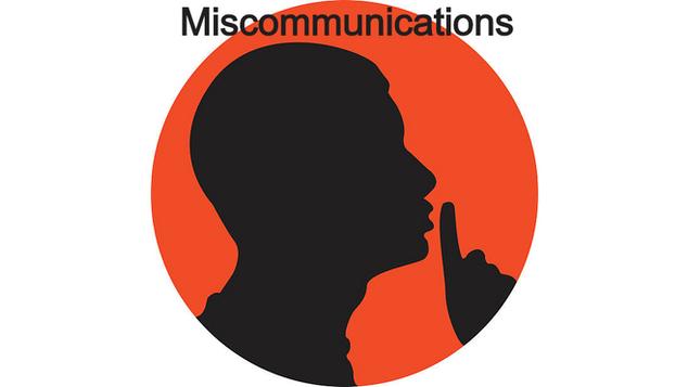 Miscommunications