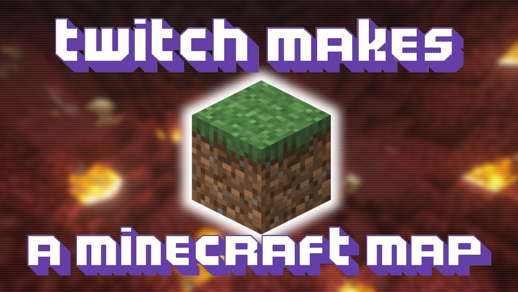 Twitch Makes a Minecraft Map