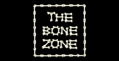 The Bone Zone