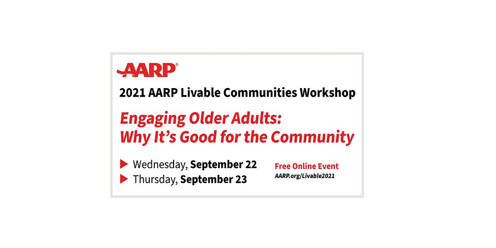 2021 AARP Livable Communities Workshop: Engaging Older Adults