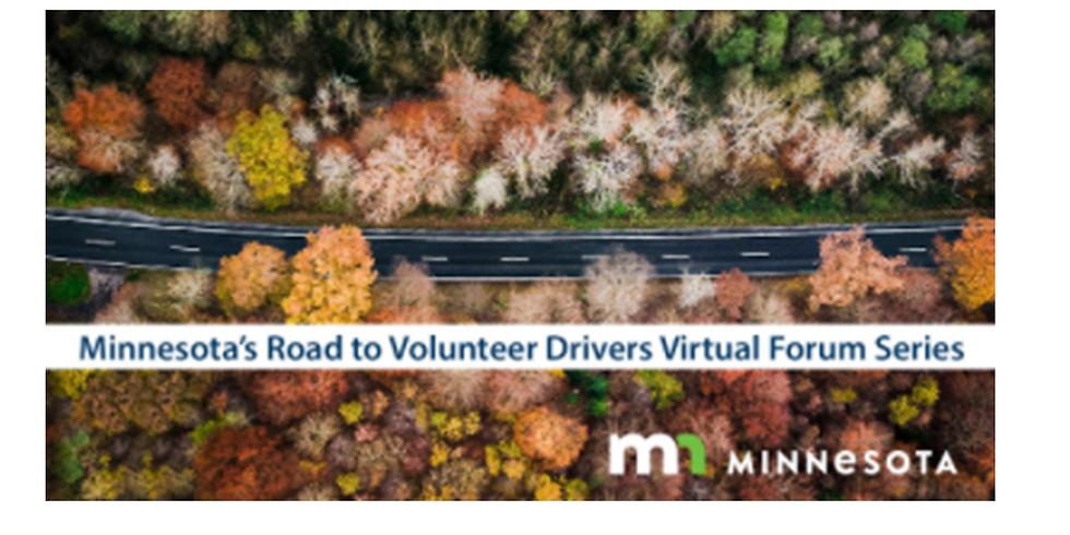 Minnesota's Road to Volunteer Drivers Virtual Forum Series