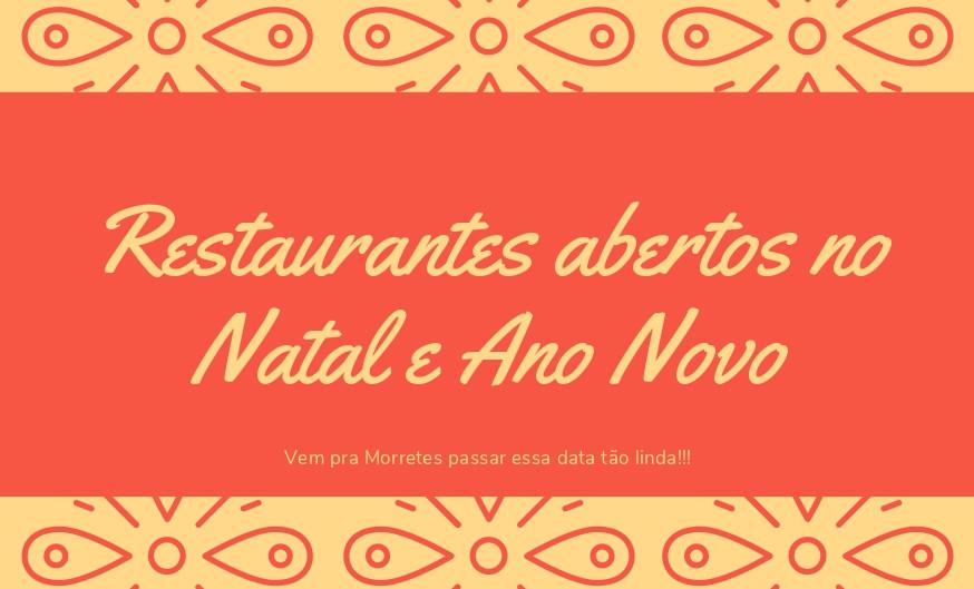 Veja aqui os Restaurantes que irão funcionar no Natal e Ano novo.