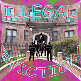 ILLEGAL EVICTION THE ALBUM '' BUY IT""