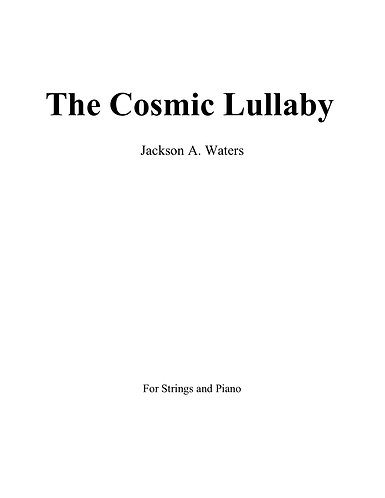 The Cosmic Lullaby (Score & Parts)