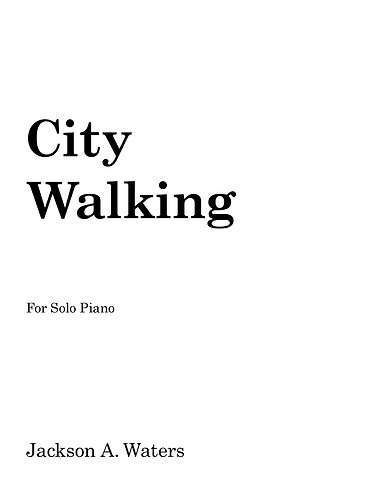 City Walking (Solo Piano)