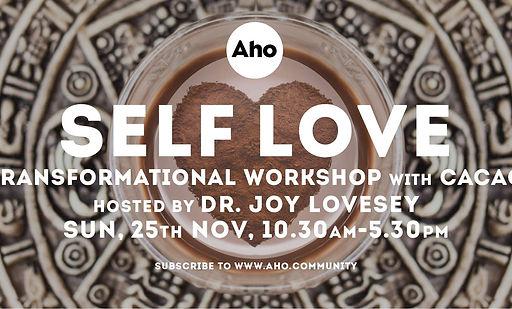 Self Love Workshop with Dr Joy Lovesey.j