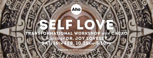 Deepening Self-Love Workshop Joy Lovesey