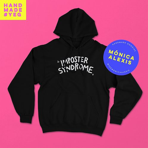 Imposter Syndrome Hoodie