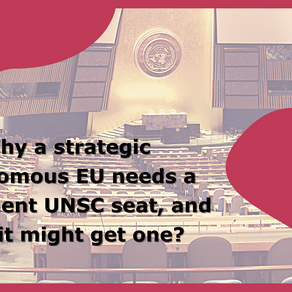Why a strategic autonomous EU needs a permanent UNSC seat, and how it might get one