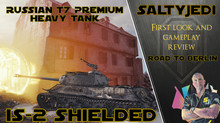 Road to Berlin Reward Tank, IS2 Shielded