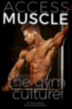 ACCESS MUSCLE Poster Gym Culture Alex Ar