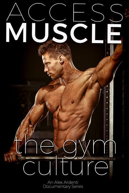 ACCESS MUSCLE Poster Gym Culture Alex Ar